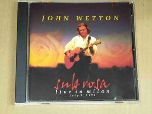 ジョンウェットン JOHN WETTON / SUB ROSA 1998 LIVE IN MILAN CD f902