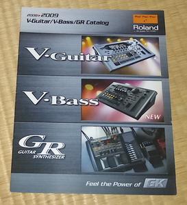 Roland V-Guitar V-Bass GR Catalog 2008 ☆ ローランド カタログ GUITAR SYNTHESIZER ギター・シンセサイザー