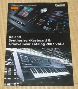 Roland Synthesizer Keyboard 2007 Vol.2 ☆ ローランド カタログ キーボード シンセサイザー