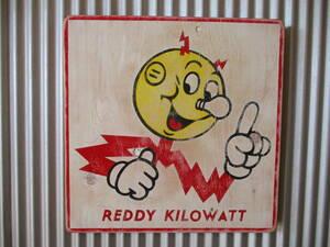 ビンテージサイン木製看板 検)REDDY KILOWATTレディキロワットアドバタイジングガレージJUNKUSA40s50s60s70s企業物キャラクター
