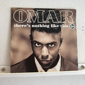 EP 7inch Omar There's Nothing Like This 独オリジ ICR