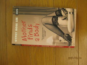 Gypsy Rose Lee / Craig Rice Mother Finds a Body 洋書『ママ、死体を発見す』
