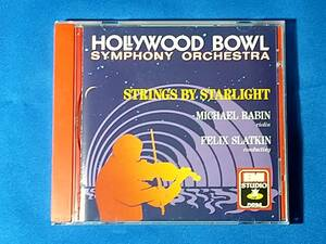 「CD」 STRINGS BY STARLIGHT    MICHAEL RABIN    FELIX SLATKIN Hollywood Bowl Symphony Orchestra