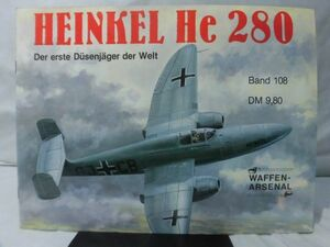 m) 洋書 Das Waffen-Arsenal Band108 ハインケルHe280ジェット戦闘機写真資料本 HEINKEL He280 Der erste Dusenjager [1]N3889