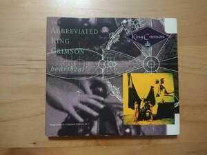 ★キング・クリムゾン King Crimson ★The Abbreviated King Crimson ★デジパックCD ★中古品