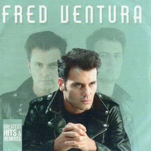 ユーロビート/ディスコ★フレッド・ベンチュラ(FRED VENTURA)★Greatest Hits & Remixes