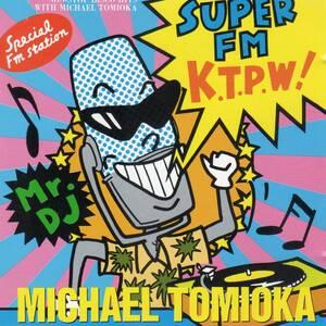 ユーロビート/ディスコ★ノンストップ・ディスコ・ヒッツ・ウィズ・マイケル富岡 SUPER FM K.T.P.W