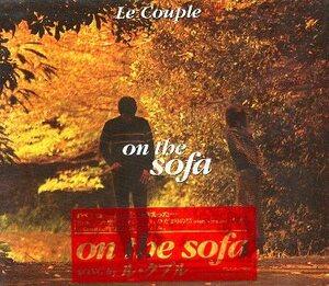 ■ Le Couple [ on the sofa ] 新品 未開封 CD 送料サービス ♪