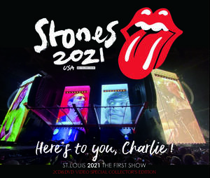 ROLLING STONES / HERES TO YOU,CHARLIE! - ST.LOUIS 2021 (2CD+DVD) ストーンズ 2021年最新ライブ!! GOLDPLATE-2CD&DVD輸入プレス盤