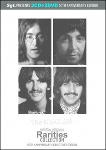 BEATLES / WHITE ALBUM - RARITIES COLLECTION : Sgt. 50th ANNIVERSARY COLLECTORS EDITION (2CD+2DVD)