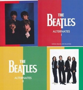 THE BEATLES : VARIOUS UNUSUAL MIX COLLECTION 2020 / ALTERNATES I&II