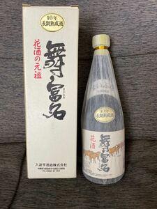 泡盛 入波平酒造 舞富名 10年古酒 60度 720ml