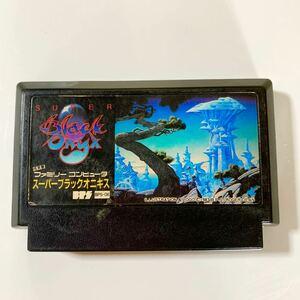 ファミリーコンピュータ◆スーパーブラックオニキス(RPG) ファミコンソフト ファミコンカセット 昭和レトロ FC