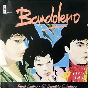 【Disco & Soul 7inch】Bandolero / Paris Latino