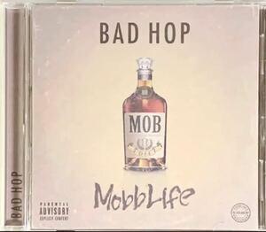 『BAD HOP』 CD 「Mobb Life」
