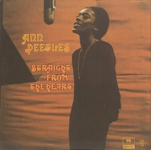 ★ ANN PEEBLES / Straight From The Heart ★