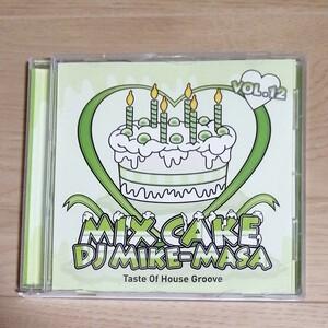 Mix CD MIX CAKE VOL.12 DJ MIKE-MASA
