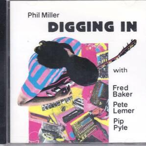 Phil Miller フィル・ミラー - Digging In CD