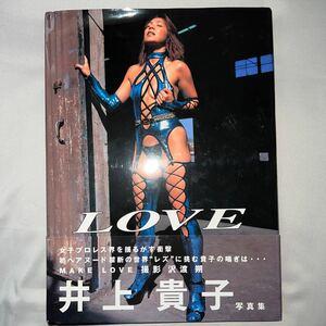 帯付き 女子プロレスラー 井上貴子 写真集 MAKE LOVE