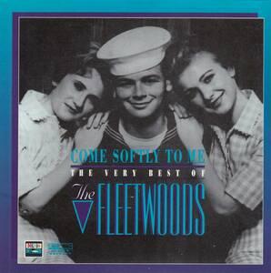 輸 The Fleetwoods Come Softly To Me - The Very Best Of The Fleetwoods◆規格番号■077779883028◆送料無料■即決●交渉有