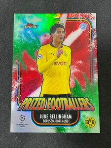 Topps Finest UEFA CL ジュード・ベリンガム(Jude Bellingham) prized footballers fusion green red refractor /25 ドルトンムト RC