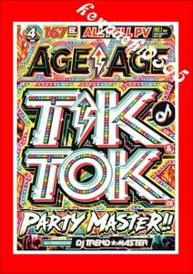 10月最新/アゲ好きにはたまらない爆アゲ/AGE AGE TIK & TOKER PARTY MASTE/DVD4枚組/全167曲