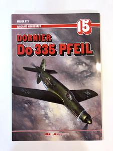 洋書 Dornier Do 335 Pfeil AJ PRESS ドイツ空軍 ドルニエ