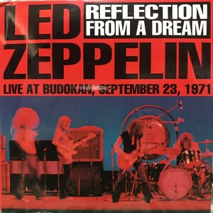 レッドツェッペリン LED ZEPPELIN REFLECTION FROM A DREAM プレス3CD 71.9.23 武道館