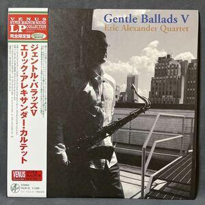 Eric Alexander Quartet / Gentle Ballads 5 / VENUS ヴィーナス VHJD52 audiophile LP 200g 重量盤 帯付 ライナー付