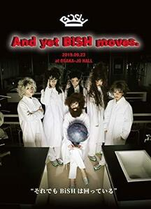 And yet BiSH moves.(DVD)