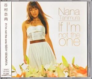 ■谷村奈南■CD/『If I'm not the one/SEXY SENORITA/忘れないよ~song for you~』/2008年作品/4th Single !!