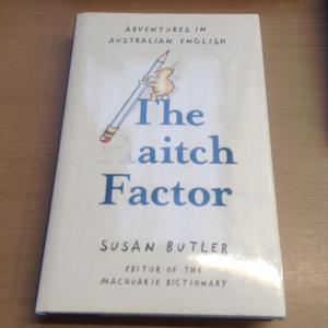 『The Aitch Factor』 Susan Butler スーザン・バトラー 英語 洋書 言語学 オーストラリア 辞書 エッセイ 編集
