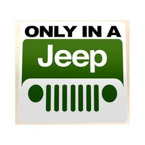 ジープ ONLY IN A Jeep 120mm ステッカー