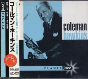■□Coleman Hawkinsコールマン・ホーキンスplanet jazz□■