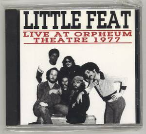 CD/LITTLE FEAT LIVE AT ORPHEUM THEATRE 1977/リトル・フィート