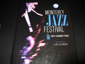 洋書 MONTEREY JAZZ FESTIVAL FORTY LEGENDARY YEARS
