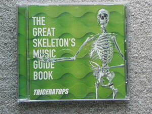 THE GREAT SKELETON'S MUSIC GUIDE BOOK / TRICERATOPS トライセラトップス 1998年