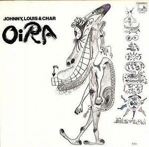 LP/JOHNNY,LOUIS & CHAR/Oi RA/C28A-0166