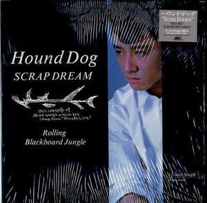 12inch☆ハウンド・ドッグ/HOUND DOG/SCRAP DREAM/MCR-501