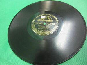ヴィンテージレコード SP盤  ビクター Treaty March (Scouton) /A Wee Bit o' Scotch -Intermeaao Arthur Pryor's Band 16072-A B