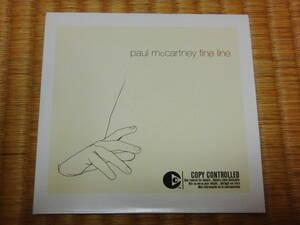Paul McCartney fine line / comfort of love EU盤非売品CDシングル