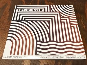 Marcos Suzano 沼澤尚 勝井祐二 内田直之『FIM DE TARDE』(CD)