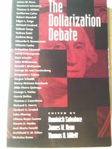 英語/国際経済「The Dollarization Debate/ドル化論争」Oxford University Press 2003年