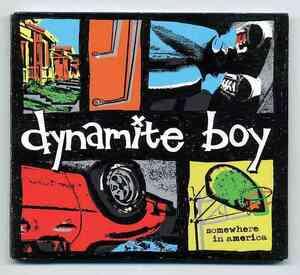 【送料無料】 Dynamite Boy 「Somewhere in America 」 輸入盤 Used品