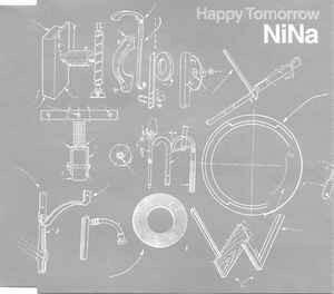 Happy Tomorrow NiNa 形式: SingleCD 激安 音楽ファイル 中古CD 希少 ヒット曲多数 人気フジテレビ系ドラマ 「彼女たちの時代」 主題歌