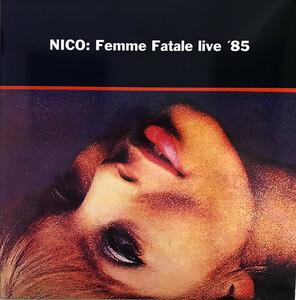 Nico - Femme Fatale Live '85 限定アナログ・レコード