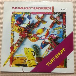 The Fabulous Thunderbirds Tuff Enuff UK盤7インチシングル・レコード