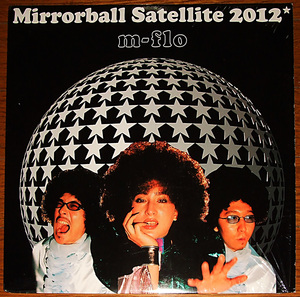s*tab 試聴可 m-flo: Mirrorball Satellite 2012 (テイ・トウワ)