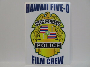 HAWAII FIVE-0 オフィシャルショップ購入品 FILM CREW ステッカー シール 新品 ハワイファイブオー 公式 グッズ スティーヴ ホノルル警察
