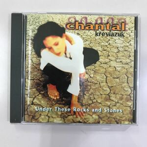 CD 中古☆【洋楽】CHANTAL KREVIAZUK 「under These Rocks and Stones
